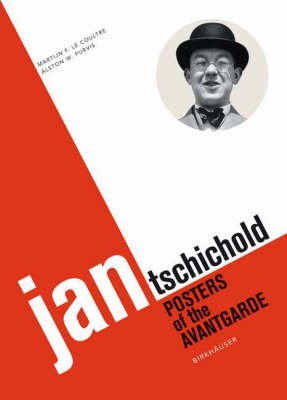 Jan Tschichold. Posters of the avantgarde.: COULTRE, MARTIJN F.