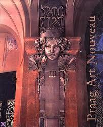 Praag Art Nouveau. Metamorfoses van een stijl.: ART NOUVEAU.