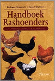 Handboek rashoenders. De hoenderrassen van de wereld.: WANDELT, RüDIGER &