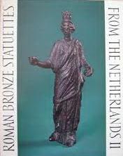 Roman Bronze Statuettes from the Netherlands II.: ZADOKS-JOSEPHUS JITTA, ANNIE
