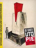 De grote utopie. De Russische avant-garde 1915-32.: SM 1992: