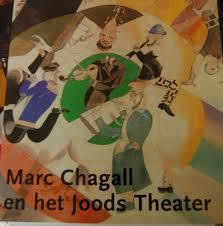Marc Chagall en het Joods Theater.: VOOLEN, EDWARD; WOUTHUYSEN,