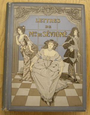 Lettres de Madame de Sévigné.: SéVIGNé, MADAME DE.