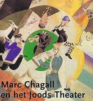 Marc Chagall en het Joods Theater: VOOLEN, EDWARD VAN