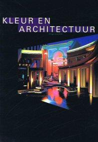 Kleur en architectuur.: HEER, JAN DE