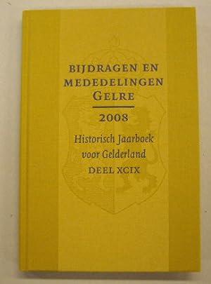 Bijdragen en mededelingen. Historisch Jaarboek voor Gelderland.: VERENIGING GELRE.