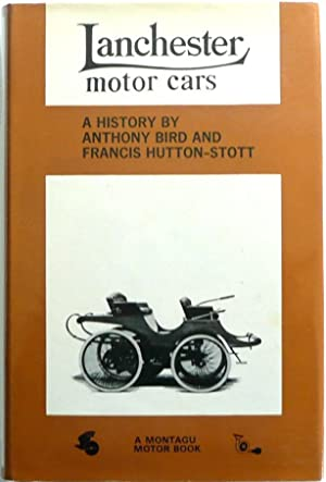 Lanchester Motor Cars: Bird, Anthony and