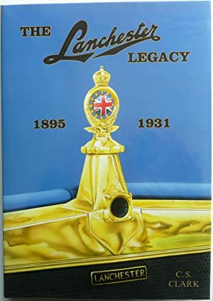 The Lanchester Legacy A Trilogy of Lanchester: Clark, C S