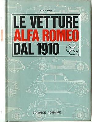 Le Vetture Alfa Romeo Dal 1910 [SIGNED]: Fusi, Luigi