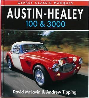 Austin Healey 100 and 3000 [ Osprey: McLavin, David and