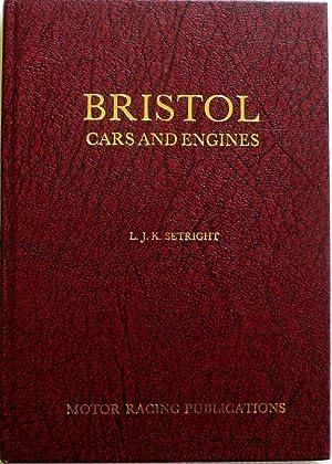 Bristol Cars and Engines: Setright, L J