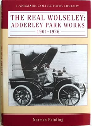 The Real Wolseley Adderley Park Works 1901-1926: Painting, Norman