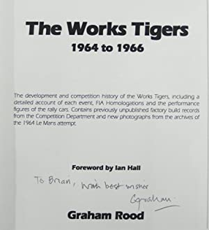The Works Tigers 1964 to 1966 A Detailed History of the Rootes Competition Department's Use of...