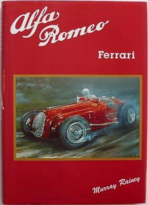 Alfa Romeo Ferrari: Rainey, Murray