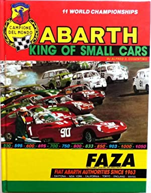 Abarth King of Small Cars: Cosentino, Alfred S