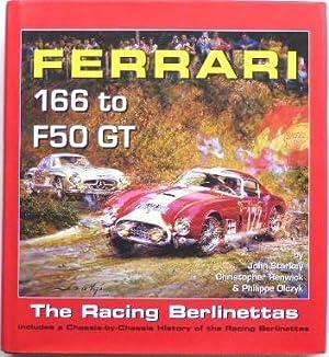 Ferrari 166 to F50 GT The Racing: Starkey, John; Renwick,