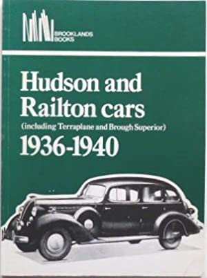 Hudson and Railton Cars (including Terraplane and: Clarke, R M