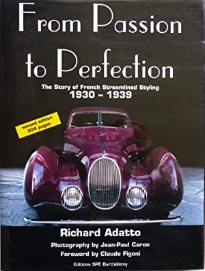 From Passion to Perfection The Story of: Adatto, Richard and