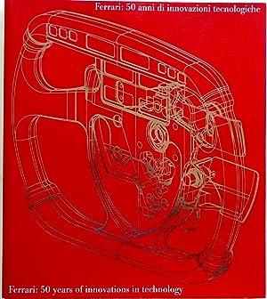 Ferrari 50 Years of Innovations in Technology: Ludvigsen, Karl; Ferrari