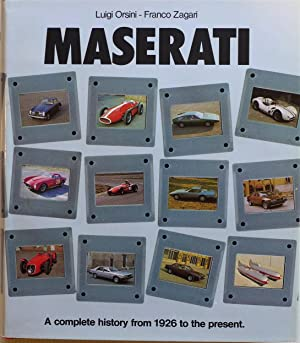 Maserati A Complete History From 1926 To: Orsini, Luigi and