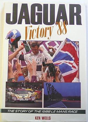 Jaguar Victory 88 The Story of the: Wells, Ken
