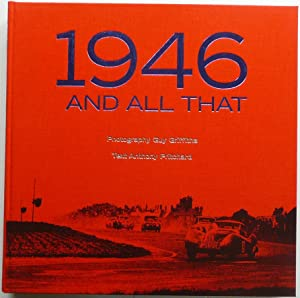 1946 And All That: Griffiths, Guy and Pritchard, Anthony