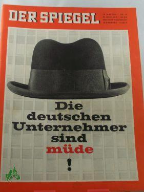 23/1966, Die deutschen Unternehmer sind müde!: Der Spiegel, das
