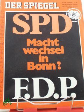 40/1969, SPD Machtwechsel in Bonn? F.D.P.: Der Spiegel, das