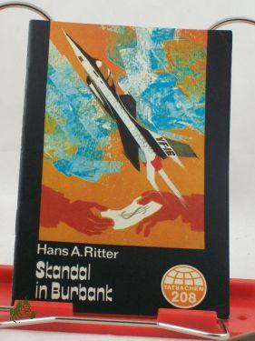 Skandal in Burbank / Hans A. Ritter: Ritter, Hans A.