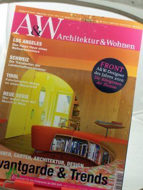 1/2010, Avantgarde U0026 Trends: Au0026W, Architektur Und
