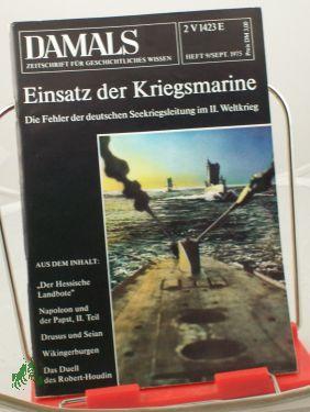 9/1975, Einsatz der Kriegsmarine: DAMALS, Das Geschichtsmagazin