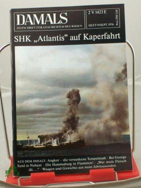 9/1976, SHK , Atlantis, auf Kaperfahrt: DAMALS, Das Geschichtsmagazin