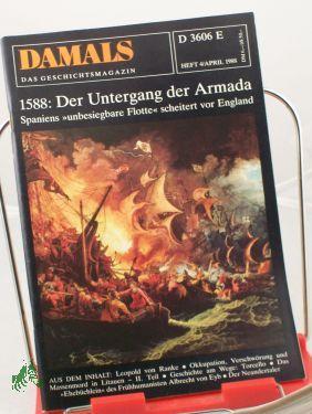 4/1988, Der Untergang der Armada: DAMALS, Das Geschichtsmagazin