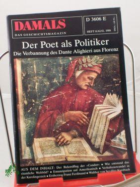 8/1988, Der Poet als Politiker: DAMALS, Das Geschichtsmagazin