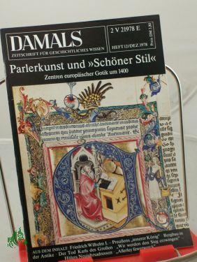 12/1978, Parlerkunst und Schöner Stil: DAMALS, Das Geschichtsmagazin
