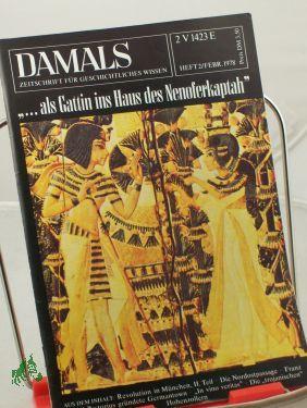 2/1978, als Gattin ins Haus des Nenoferkaptah: DAMALS, Das Geschichtsmagazin