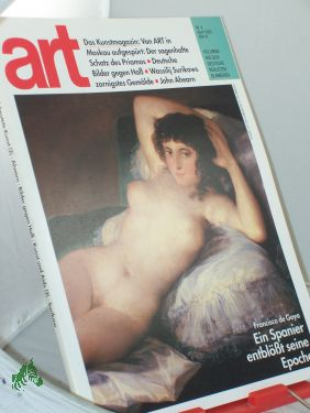 4/1993, Francisco de Goya, ein Spanier entblößt: art, Das Kunstmagazin