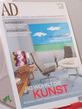 6/2006, So wohnt die Kunst: AD Architectural Digest.