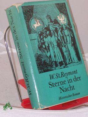 Sterne in der Nacht : histor. Roman: Reymont, Wladyslaw Stanislaw