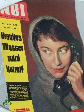7/1959, Krankes Wasser wird kuriert: NBI, Neue Berliner