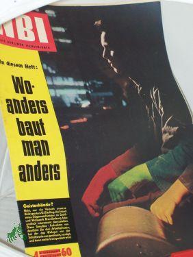 4/1960, Woanders baut man anders: NBI, Neue Berliner