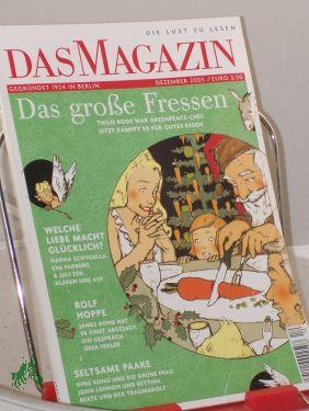 12/2005, Das große Fressen: DAS Magazin