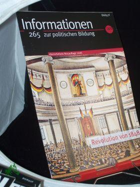 überarbeitete Neuauflage 2006, Revolution von 1848: Informationen zur politischen