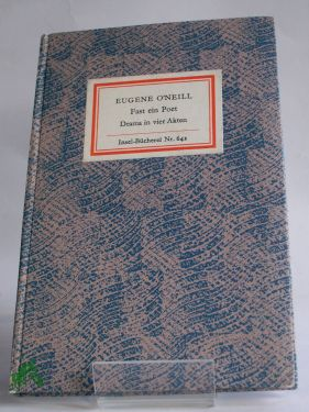 Fast ein Poet : Schauspiel in 4: Eugene O Neill