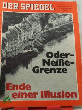 19/1970, Oder-Neiße-Grenze, Ende einer Illusion: Der Spiegel, das