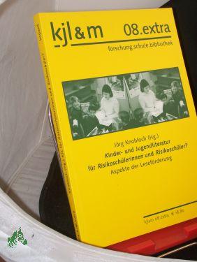 Kinder Und Jugendliteratur Für Risikoschülerinnen Und Risikoschüler?