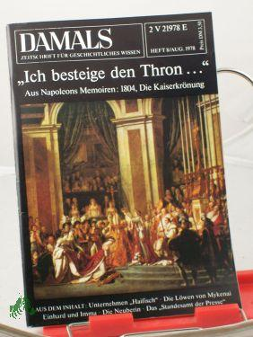 8/1978, Ich besteige den Thron: DAMALS, Das Geschichtsmagazin