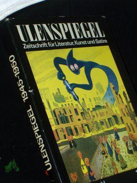 Ulenspiegel : Zeitschrift für Literatur, Kunst und: Sandberg, Herbert (Hrsg.)