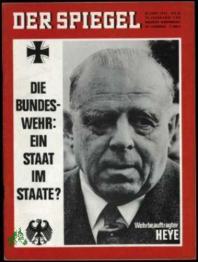 26/1964, Die Bundeswehr ein Staat im Staate, Wehrbeauftragter Heye