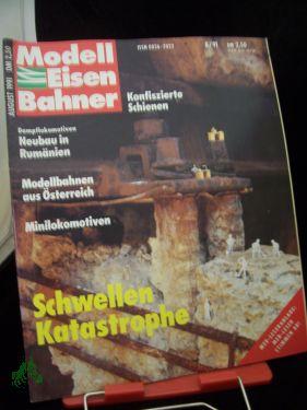 8/1991, Schwellen Katastrophe: der modelleisenbahner, Fachzeitschrift